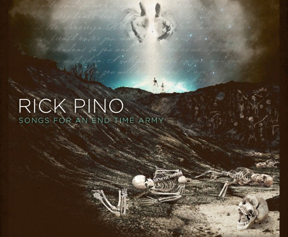 Rick Pino - Songs For An End Time Army