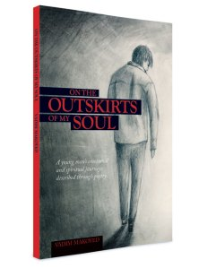 """On The Outskirts Of My Soul"" poetry book by Vadim Makoyed"