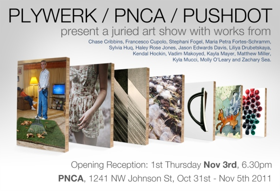 Vadim Makoyed's work featured at PLYWERK / PNCA / PUSHDOT art show